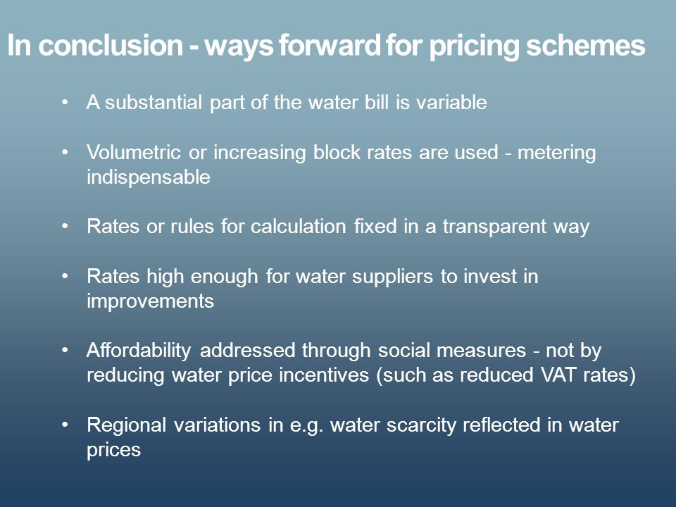 In conclusion - ways forward for pricing schemes