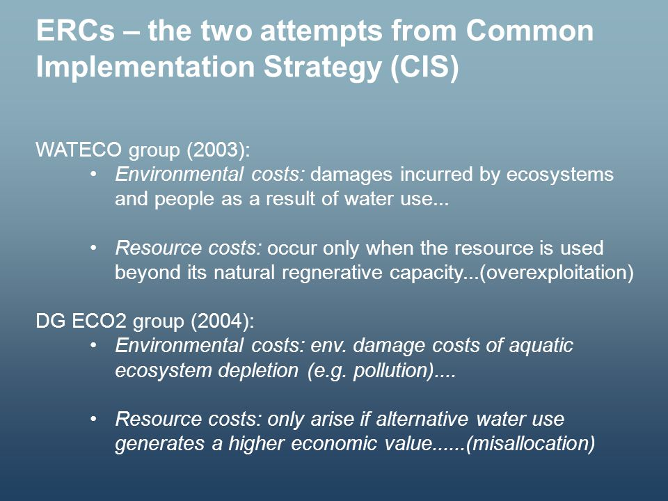 ERCs – the two attempts from Common Implementation Strategy (CIS)