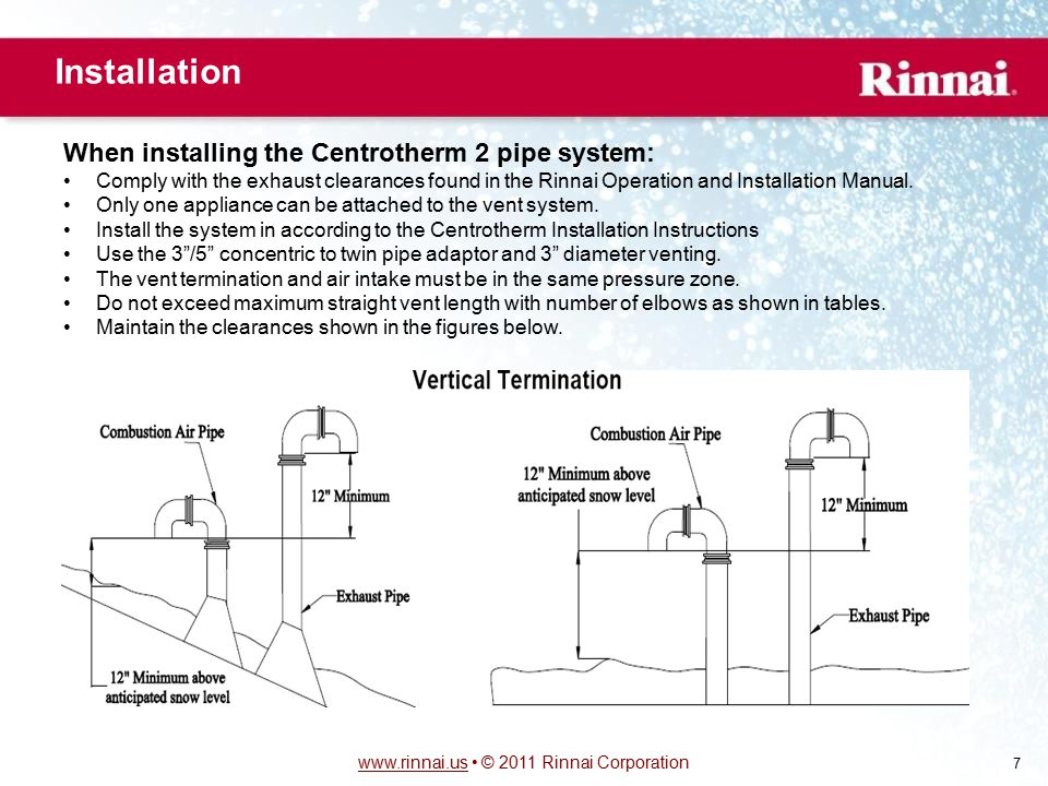 Installation When installing the Centrotherm 2 pipe system:
