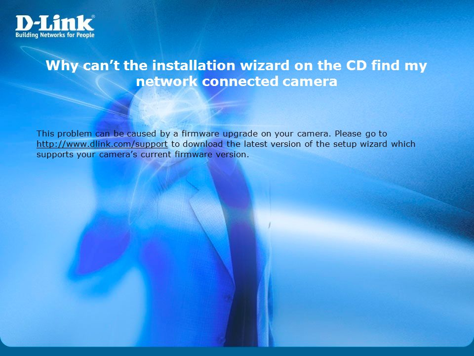 Why can't the installation wizard on the CD find my network connected camera