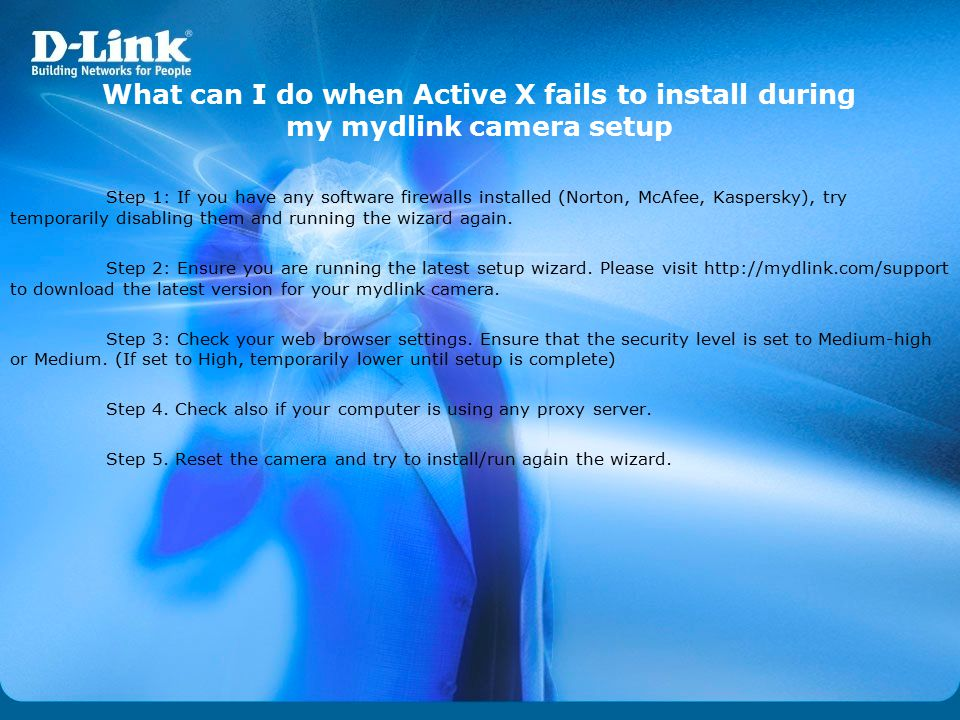 What can I do when Active X fails to install during my mydlink camera setup