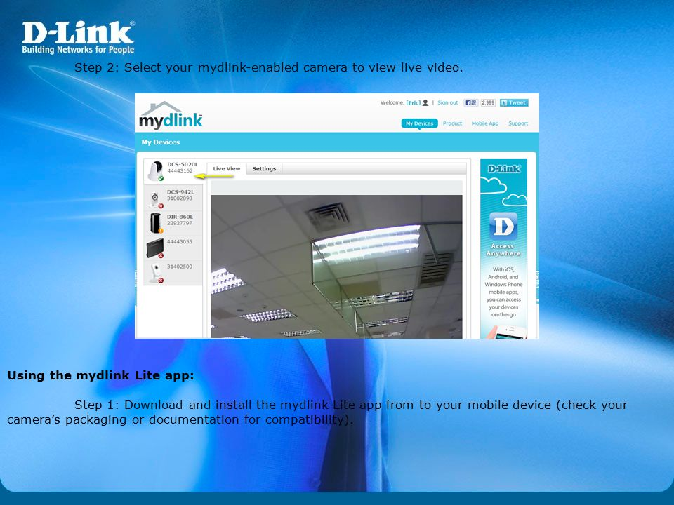 Step 2: Select your mydlink-enabled camera to view live video.