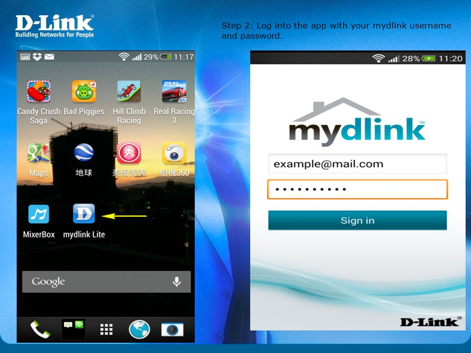 Step 2: Log into the app with your mydlink username and password.