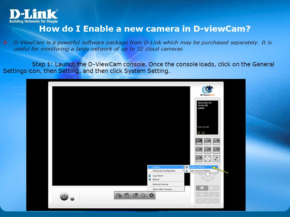 How do I Enable a new camera in D-viewCam