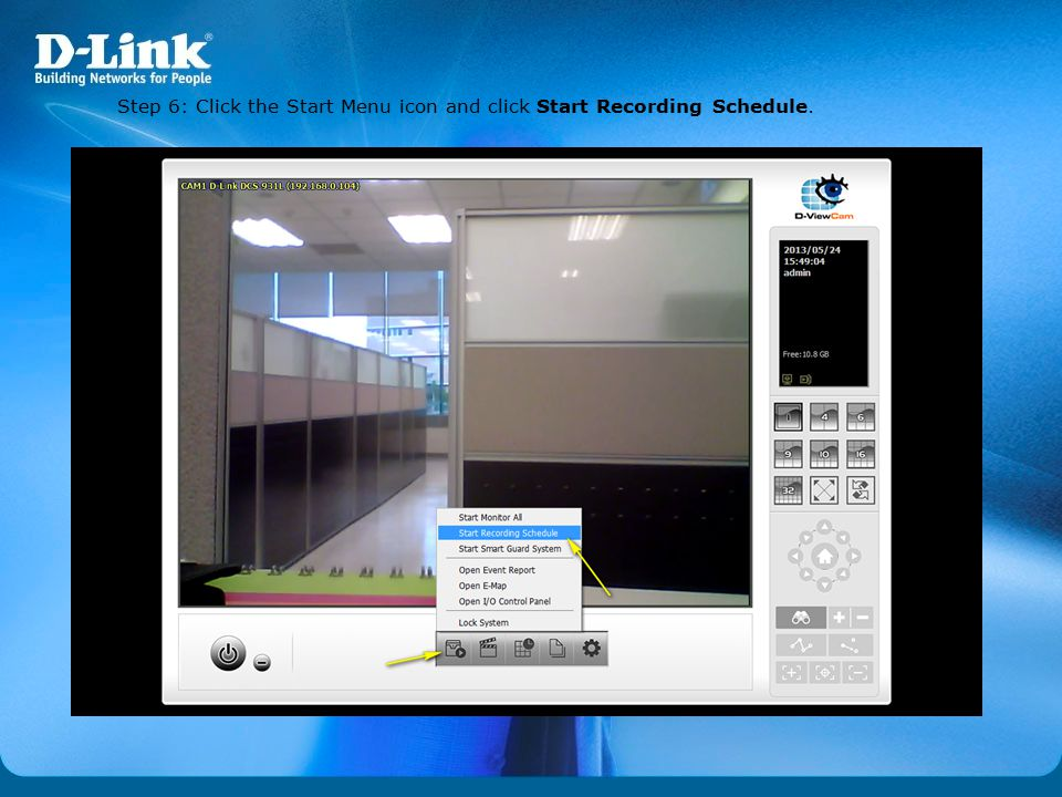 Step 6: Click the Start Menu icon and click Start Recording Schedule.