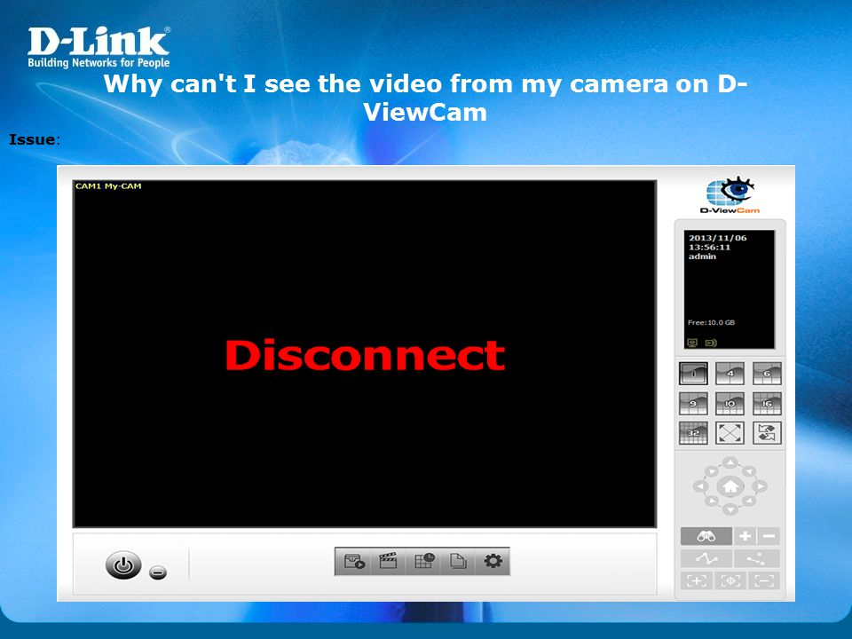Why can t I see the video from my camera on D-ViewCam