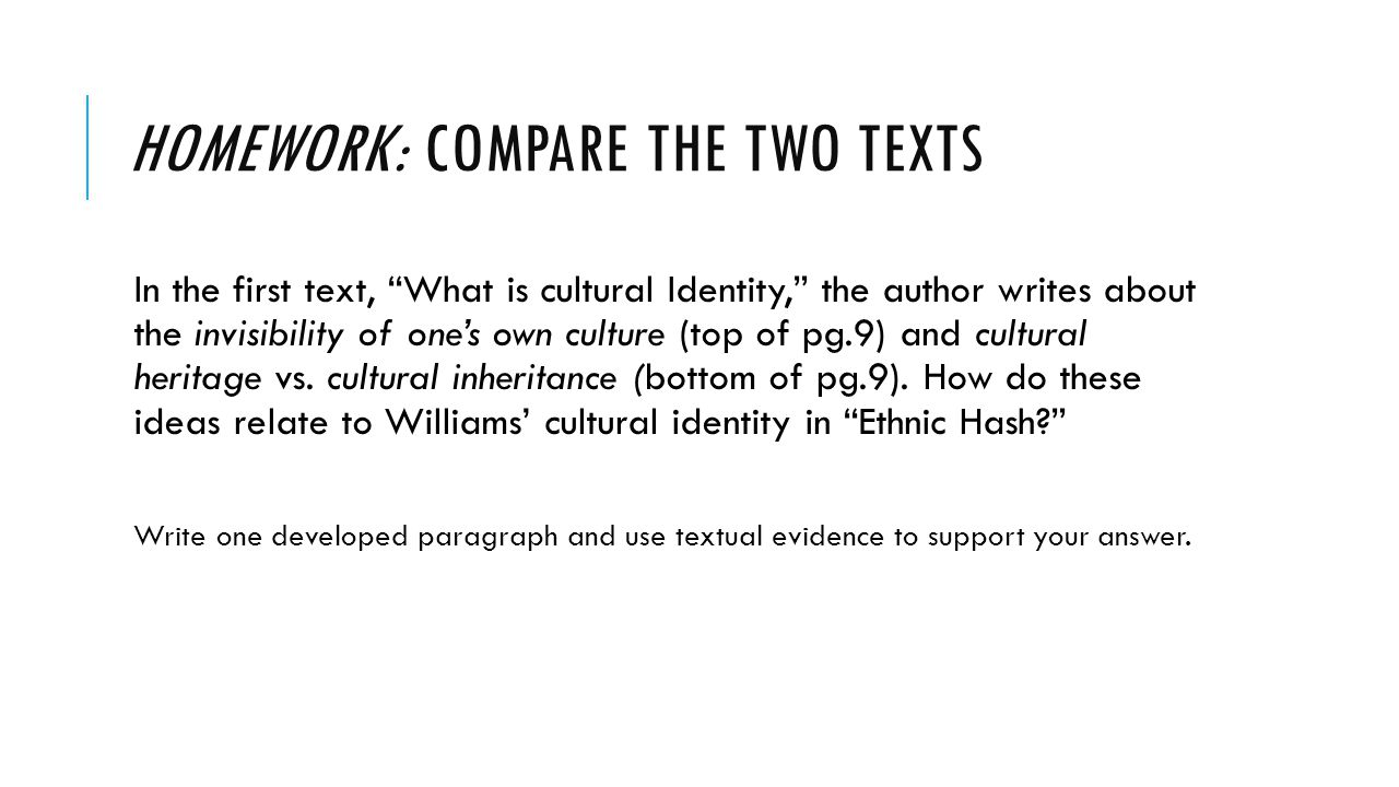 HOMEWORK: Compare the two texts