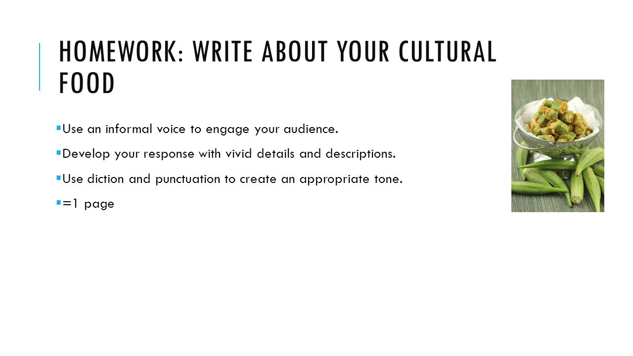 Homework: Write about your cultural food
