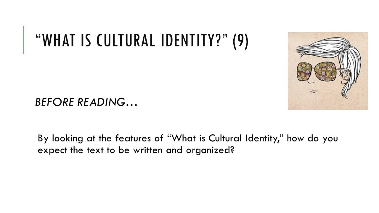 What is cultural identity (9)