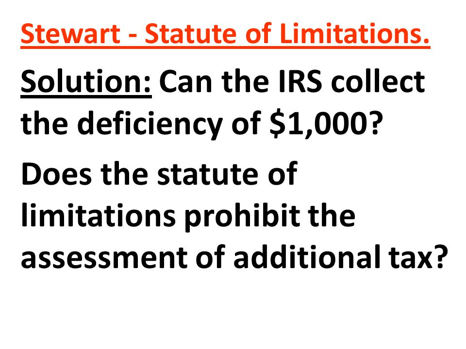 Yes No Solution: Can the IRS collect the deficiency of $1,000