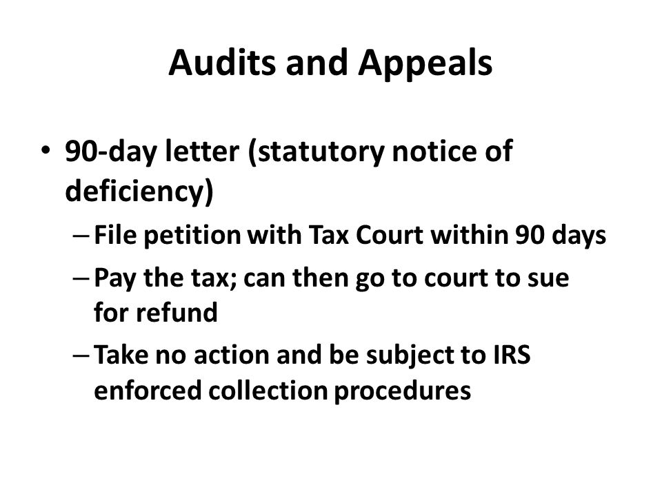 Audits and Appeals 90-day letter (statutory notice of deficiency)