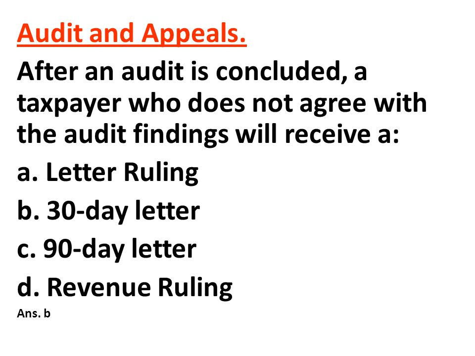 Answer B Audit and Appeals.