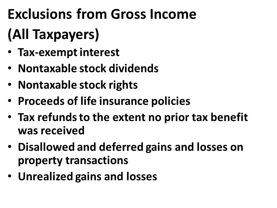 Exclusions from Gross Income (All Taxpayers)