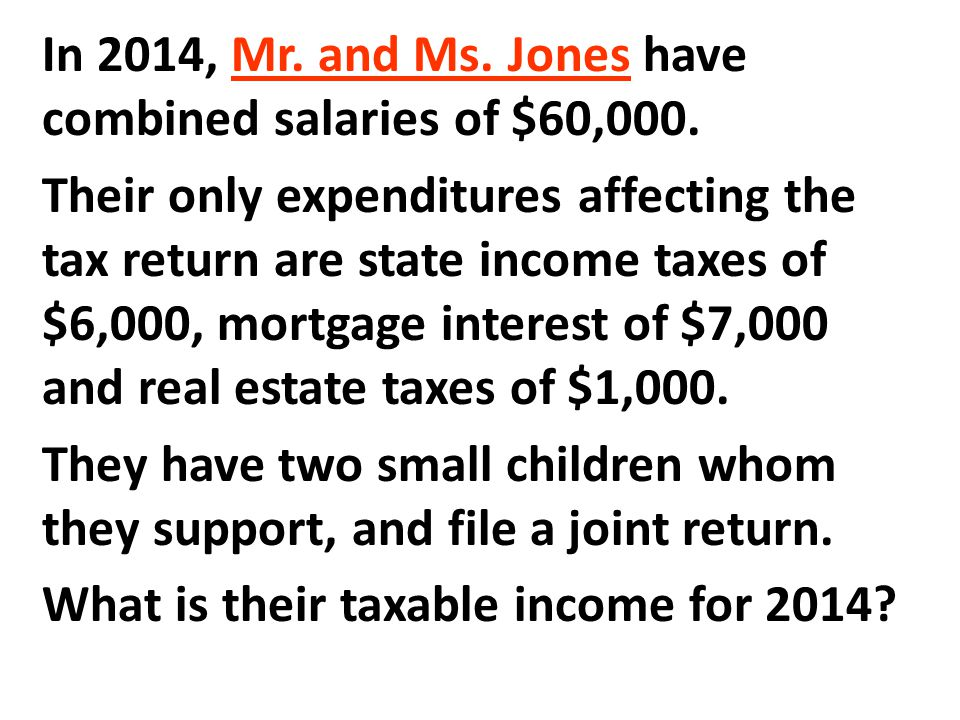 In 2014, Mr. and Ms. Jones have combined salaries of $60,000.