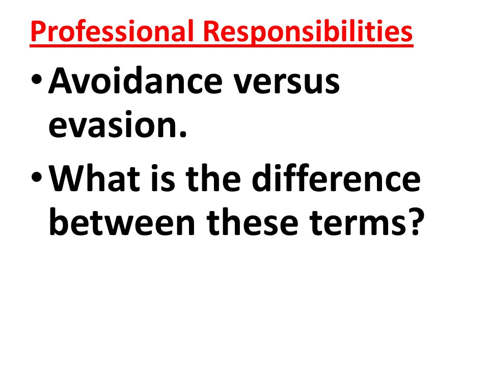 Avoidance versus evasion. What is the difference between these terms