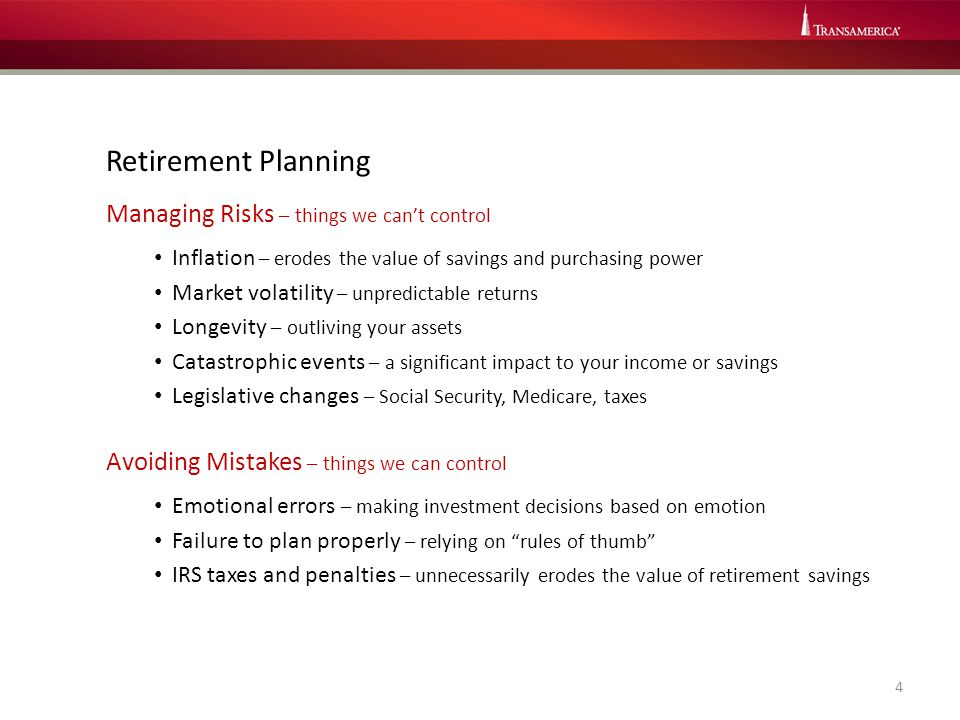 Retirement Planning Managing Risks – things we can't control