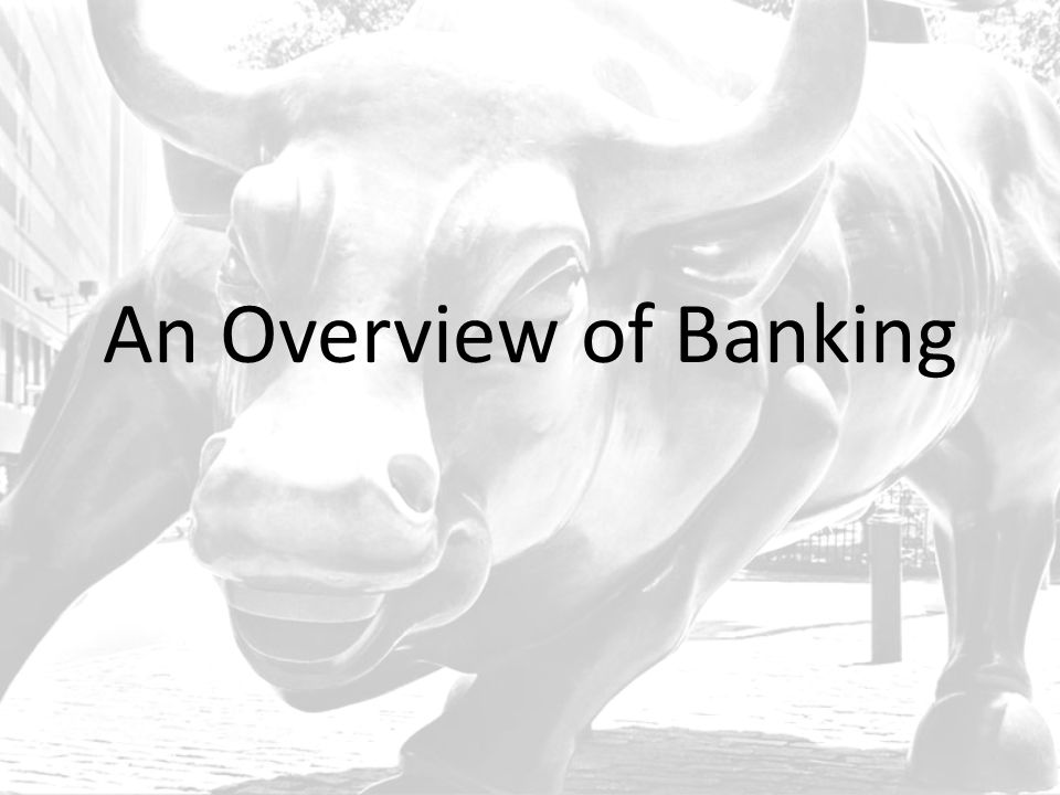 An Overview of Banking