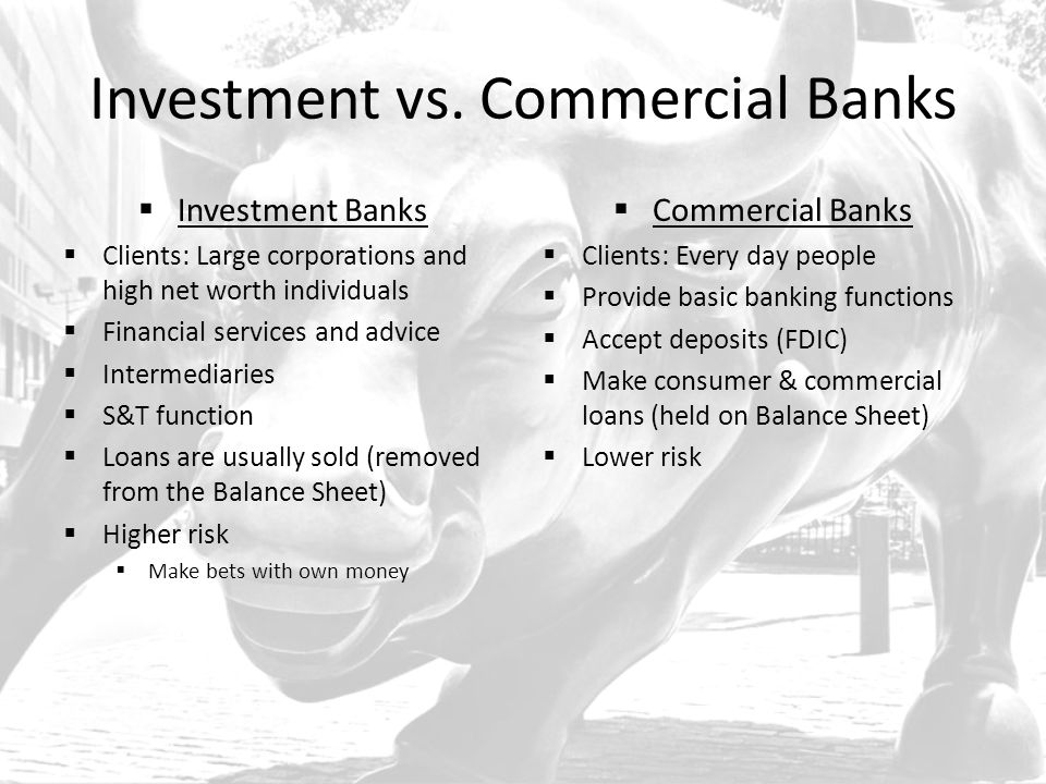 Investment vs. Commercial Banks