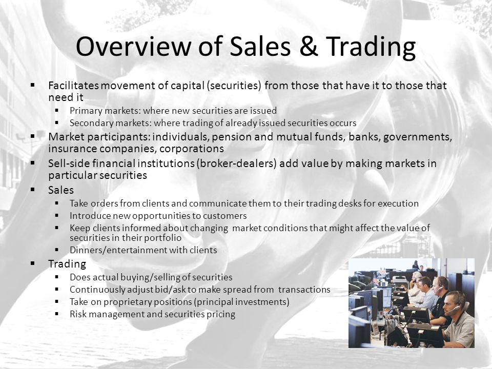 Overview of Sales & Trading