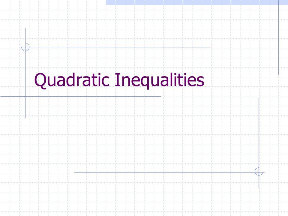 Quadratic Inequalities