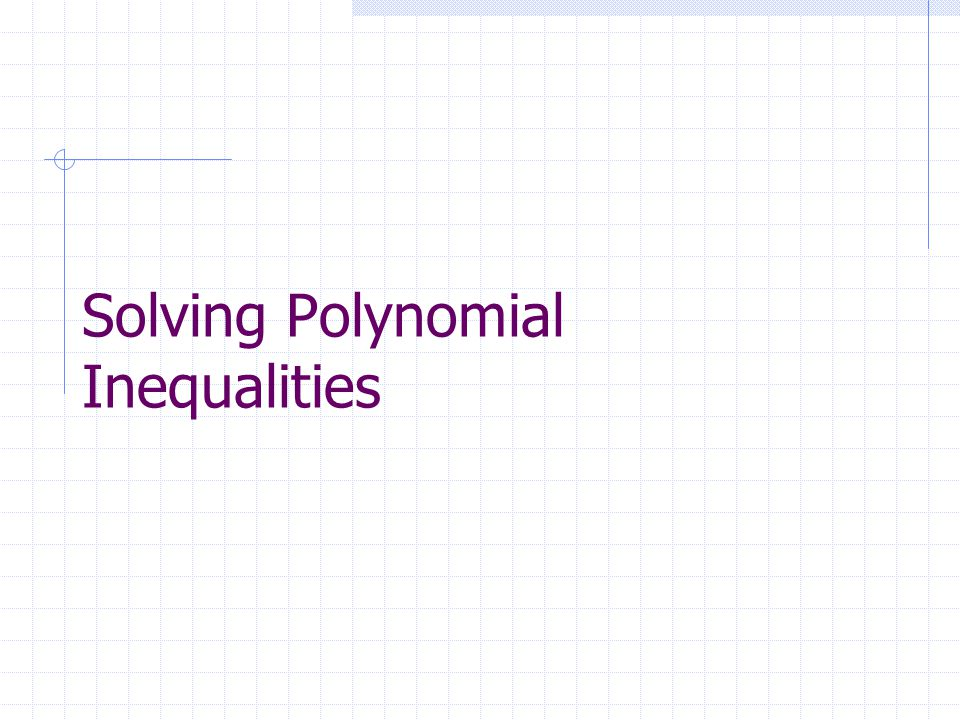 Warm Up ppt video online download – Polynomial Inequalities Worksheet