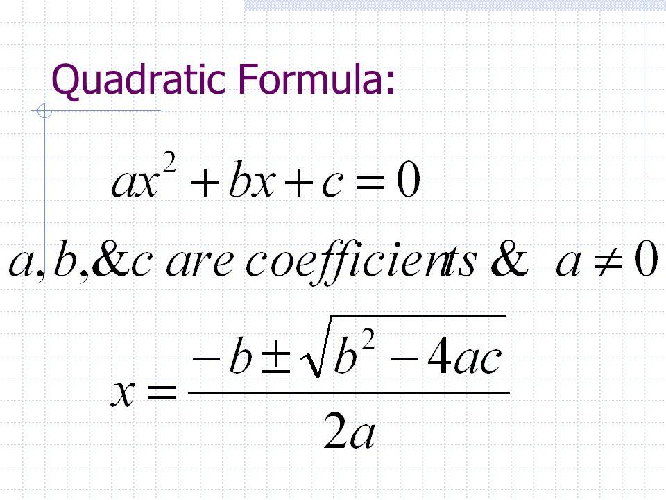 Quadratic Formula: