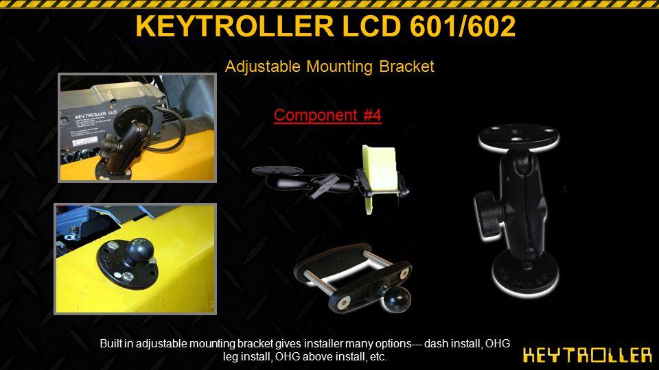 KEYTROLLER LCD 601/602 Adjustable Mounting Bracket