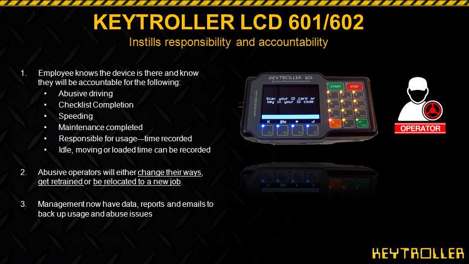KEYTROLLER LCD 601/602 Instills responsibility and accountability