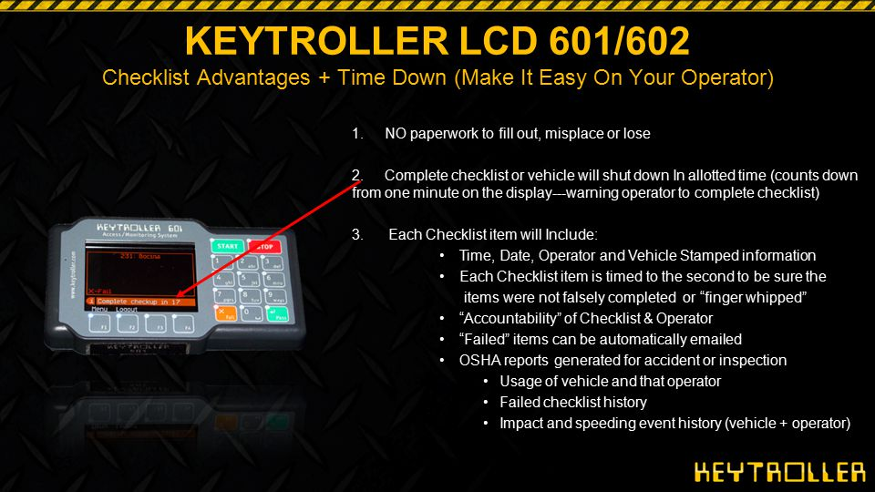 KEYTROLLER LCD 601/602 Checklist Advantages + Time Down (Make It Easy On Your Operator)