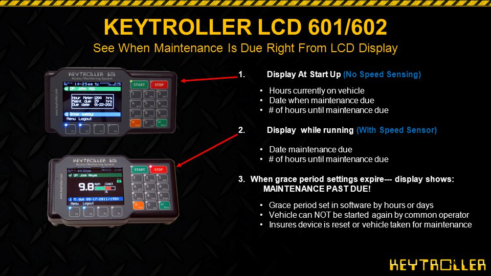 KEYTROLLER LCD 601/602 See When Maintenance Is Due Right From LCD Display