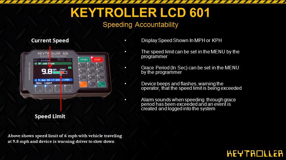 KEYTROLLER LCD 601 Speeding Accountability