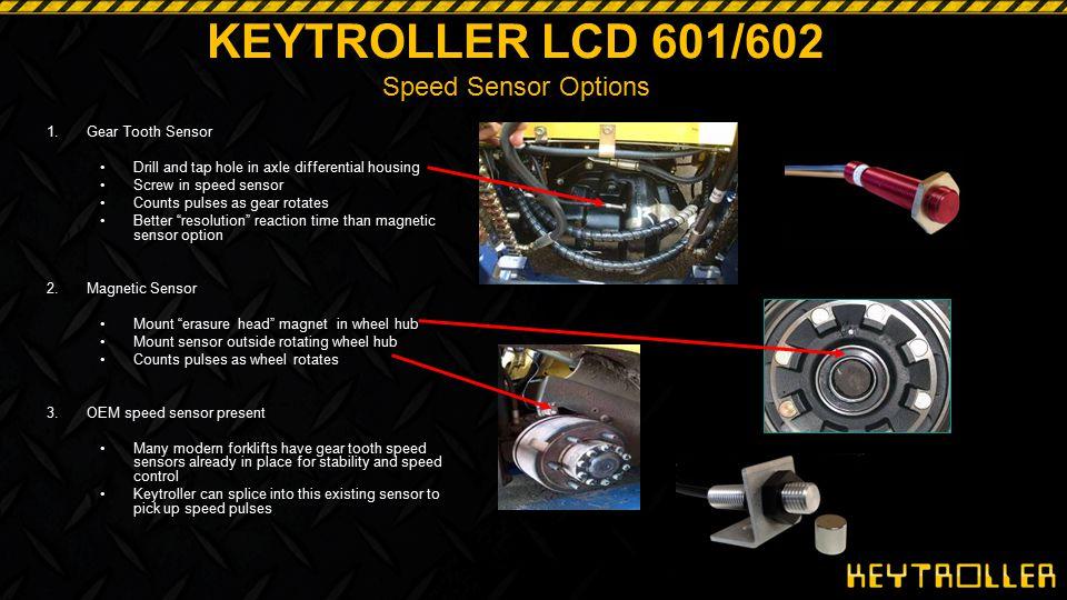 KEYTROLLER LCD 601/602 Speed Sensor Options