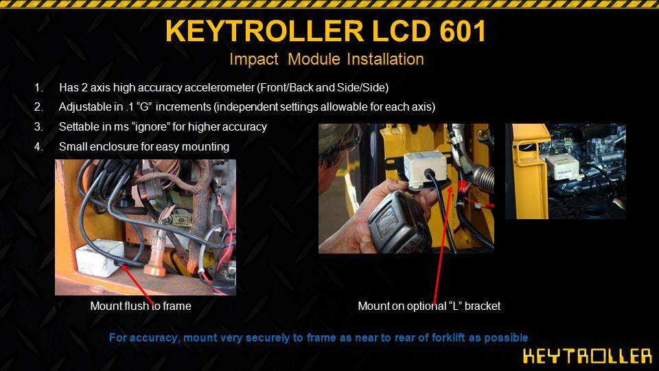 KEYTROLLER LCD 601 Impact Module Installation