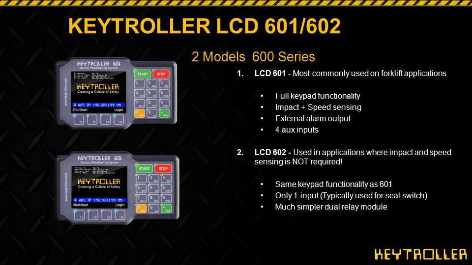 KEYTROLLER LCD 601/602 2 Models 600 Series
