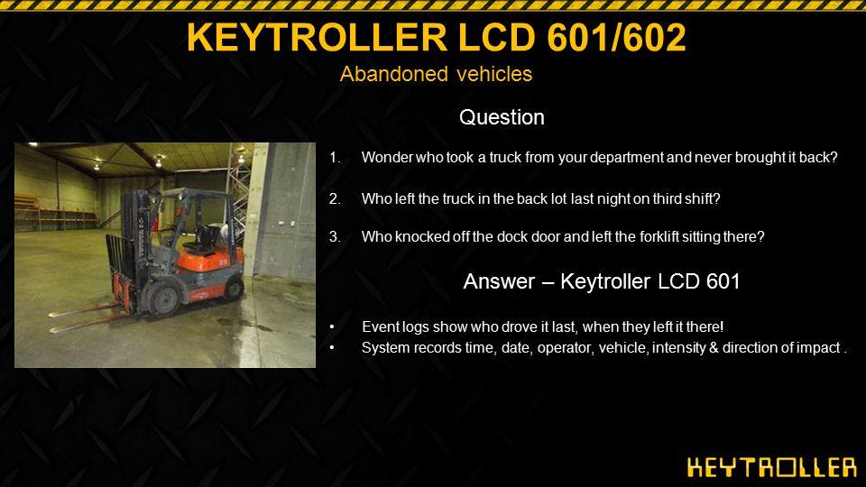KEYTROLLER LCD 601/602 Abandoned vehicles