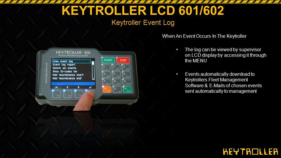 KEYTROLLER LCD 601/602 Keytroller Event Log