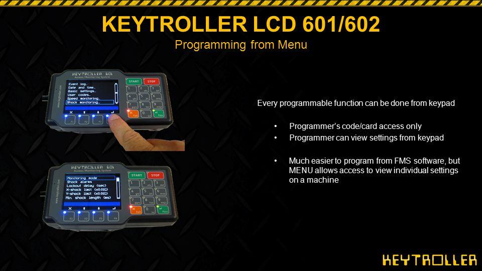 KEYTROLLER LCD 601/602 Programming from Menu