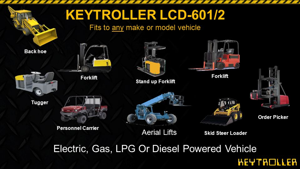 KEYTROLLER LCD-601/2 Electric, Gas, LPG Or Diesel Powered Vehicle