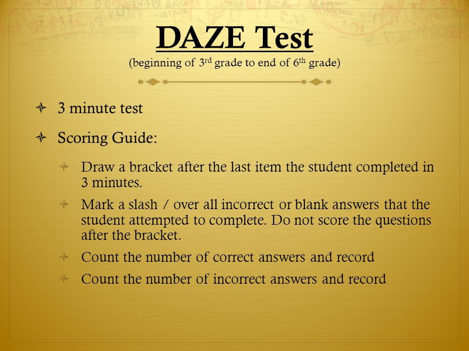 DAZE Test (beginning of 3rd grade to end of 6th grade)