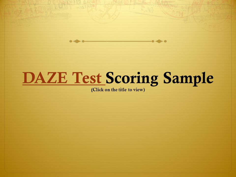 DAZE Test Scoring Sample (Click on the title to view)