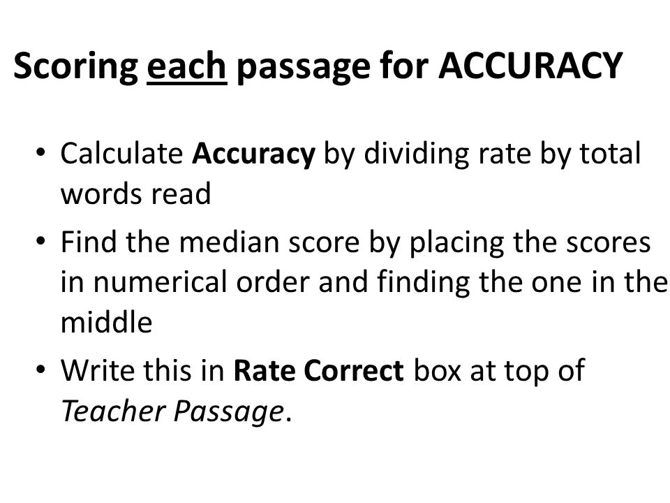 Scoring each passage for ACCURACY