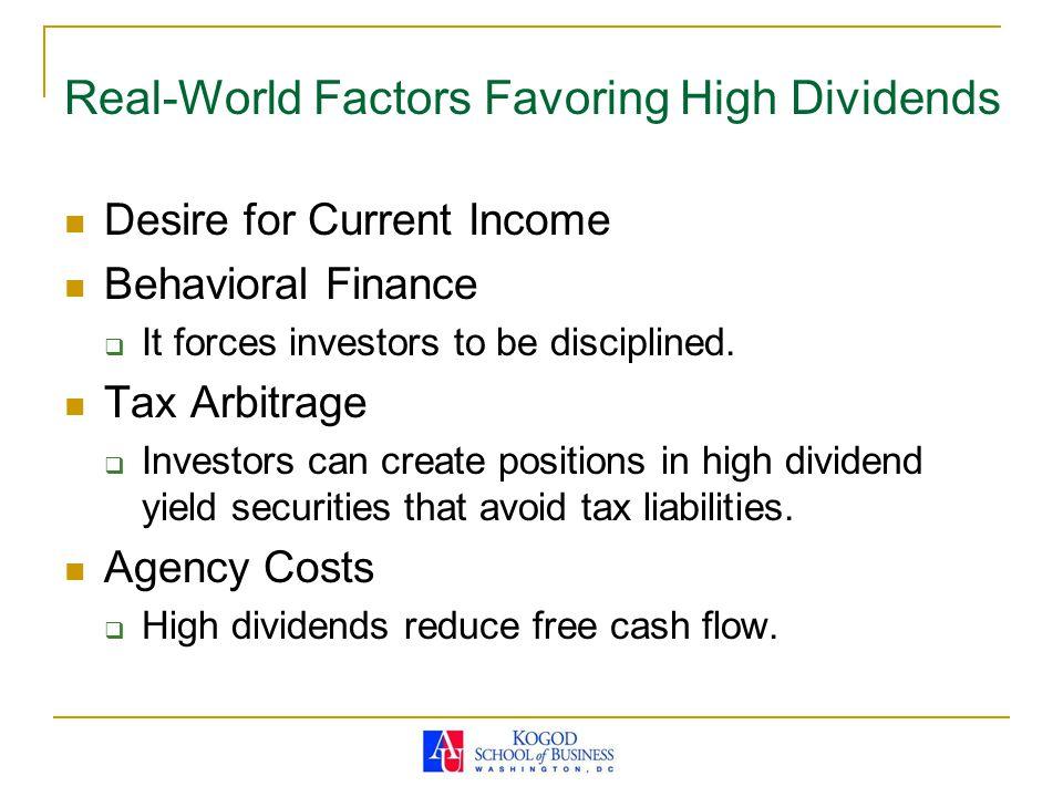 Real-World Factors Favoring High Dividends