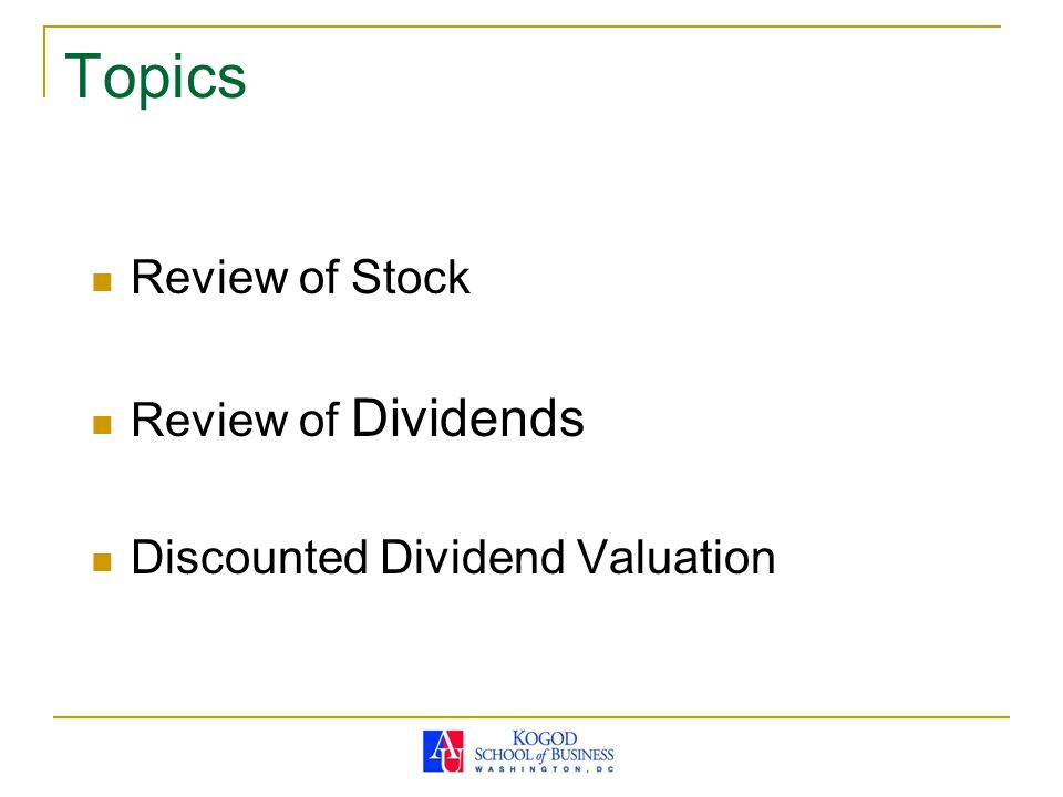 Topics Review of Stock Review of Dividends