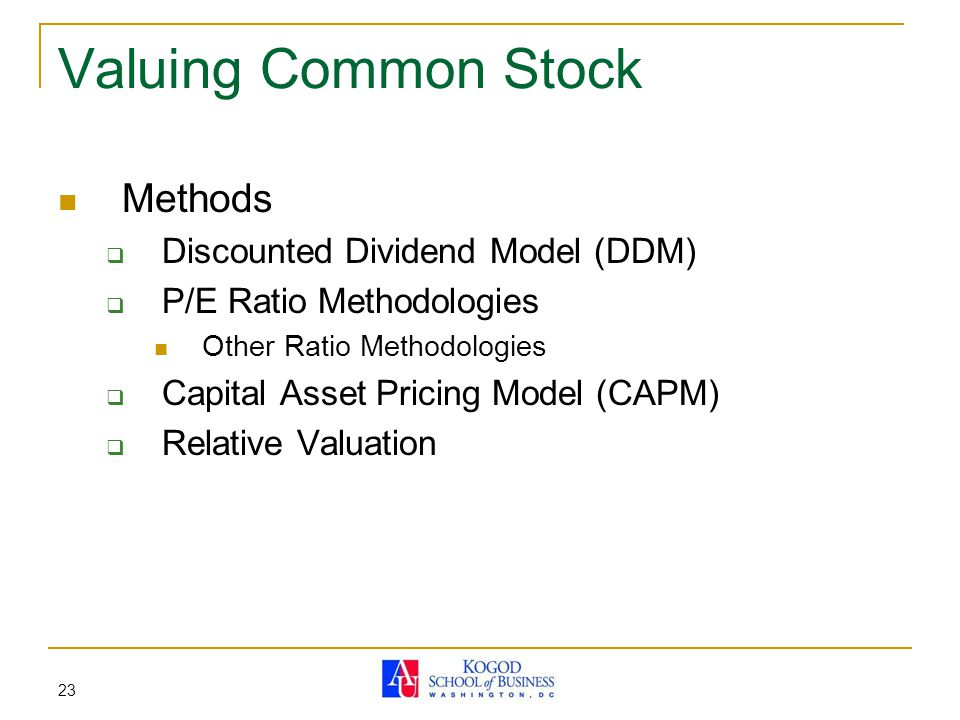 Valuing Common Stock Methods Discounted Dividend Model (DDM)