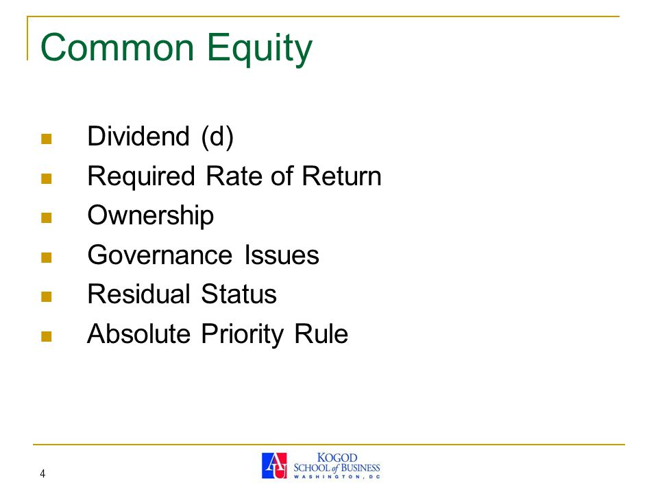 Common Equity Dividend (d) Required Rate of Return Ownership