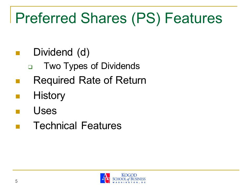 Preferred Shares (PS) Features