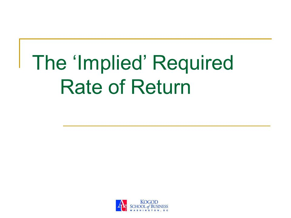 The 'Implied' Required Rate of Return