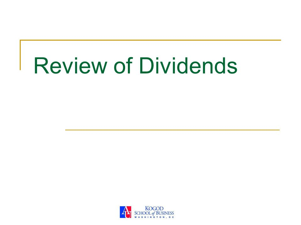 Review of Dividends