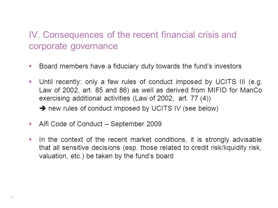 IV. Consequences of the recent financial crisis and corporate governance
