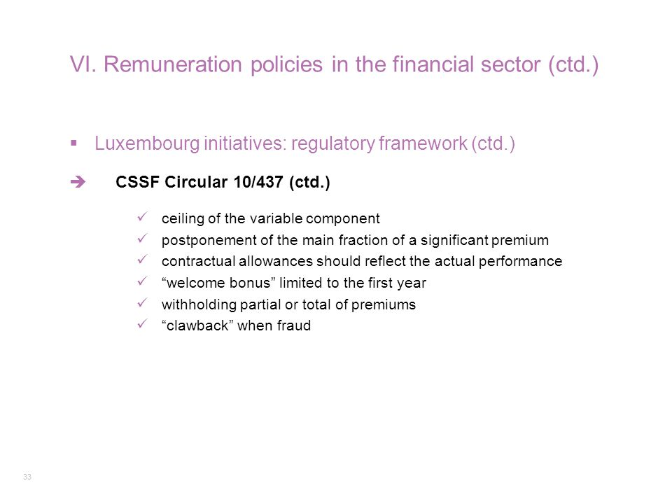 VI. Remuneration policies in the financial sector (ctd.)